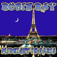 Midnight In Paris — Robin Ray