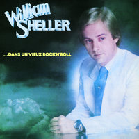 Dans Un Vieux Rock'N'Roll — William Sheller