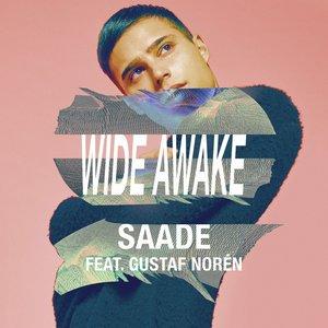 Eric Saade, Gustaf Norén, Filatov, Karas - Wide Awake (feat. Gustaf Norén, Filatov & Karas)