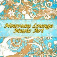 Nouveau Lounge Music Art — сборник