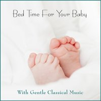 Bed Time for Your Baby — The Stradivari Orchestra