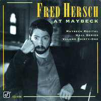 The Maybeck Recital Hall Series, Volume Thirty-One — Fred Hersch