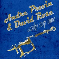 Easily Stop Time — André Previn, David Rose