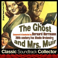 The Ghost and Mrs. Muir (Ost) [1947] — Bernard Herrmann, 20th Century Fox Studio Orchestra