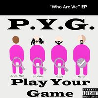Who Are We EP — Play Your Game
