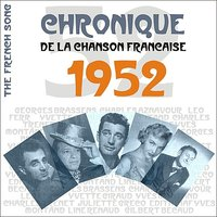 The French Song / Chronique De La Chanson Française - 1952, Vol. 29 — сборник