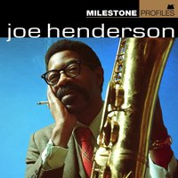Milestone Profiles — Joe Henderson