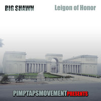 Legion Of Honor — Big Shawn