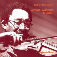 Call for the Fiddler — Horace Parlan, Claude Williams, Hugo Rasmussen, Lars Blach, Hans Nymand