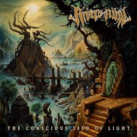The Conscious Seed of Light — Rivers of Nihil