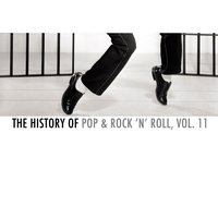 The History of Pop & Rock 'N' Roll, Vol. 11 — сборник
