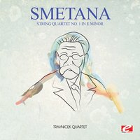 Smetana: String Quartet No. 1 in E Minor — Бедржих Сметана, Travnicek Quartet