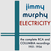 Electricity: The Complete RCA and Columbia Recordings - 1951-1956 — Chet Atkins, Jimmy Murphy, Anita Carter, Tommy Jackson