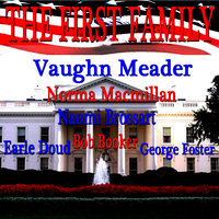 The First Family — Vaughn Meader and Cast