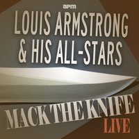Mack the Knife - Live — Louis Armstrong & His Orchestra