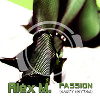Passion (Nasty Rhythm) — Alex M.