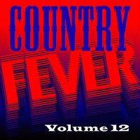 Country Fever, Vol. 12 — сборник