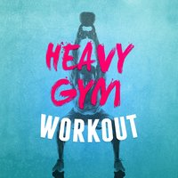 Heavy Gym Workout — Gym Workout
