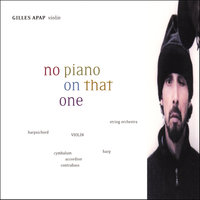 No Piano On That One — Gilles Apap