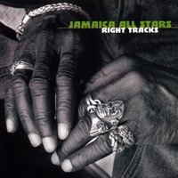 Right Tracks — Jamaica All Stars
