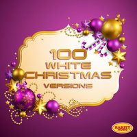 100 White Christmas Version — Ирвинг Берлин
