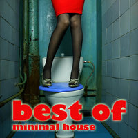 Best Of Minimal House — сборник