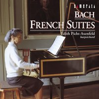 Bach: French Suites — Edith Picht-Axenfeld