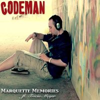 Marquette Memories (feat. Tricia Meyer) — CodeMan