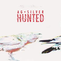 Hunted — Ag + Silver