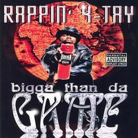 Bigga Than Da Game — Rappin' 4-Tay