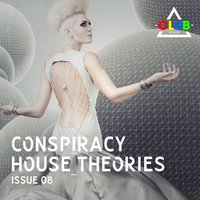 Conspiracy House Theories Issue 08 — сборник