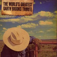 The World's Greatest Garth Brooks Tribute — сборник