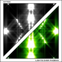 Lights over Phoenix - Single — Nytrix