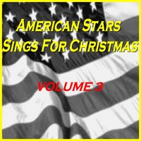 American Stars Sings for Christmas, Vol. 3 — сборник