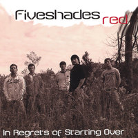 In Regrets of Starting Over — fiveshadesred