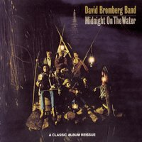 Midnight On The Water — David Bromberg Band