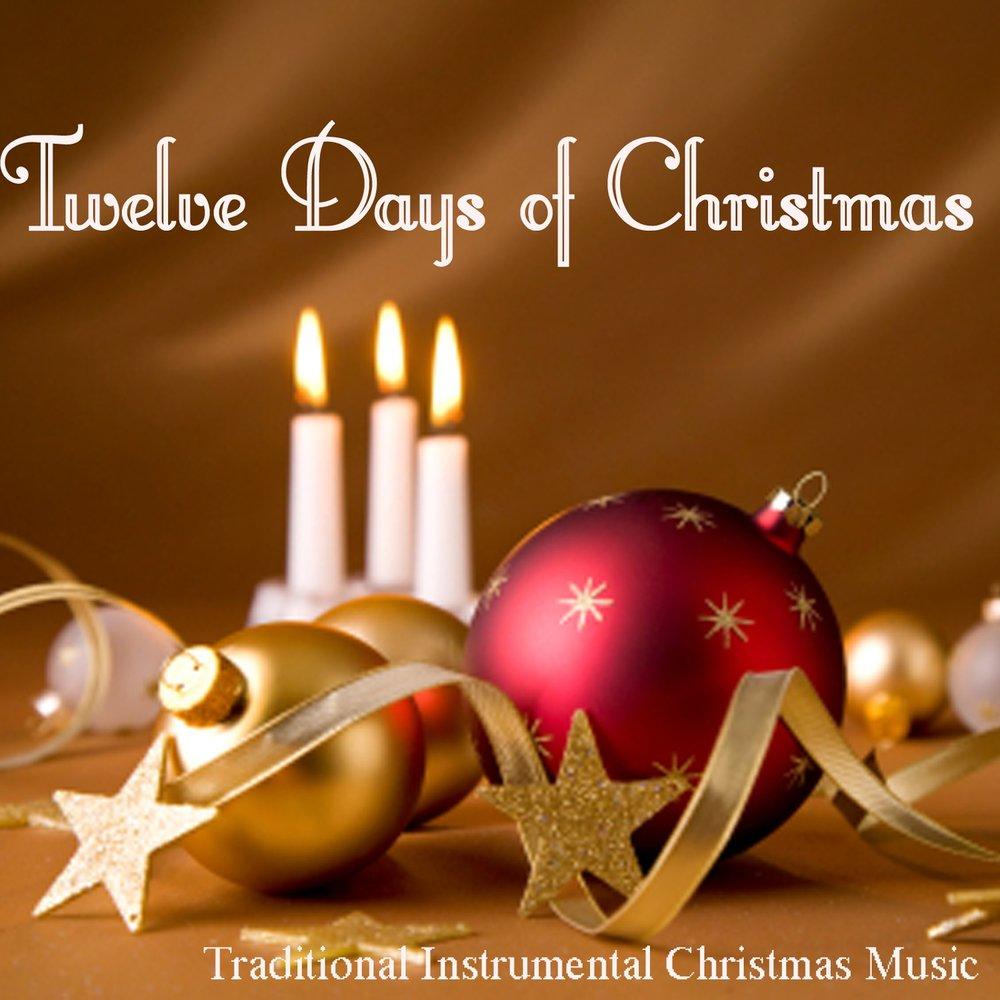 Twelve Days of Christmas - Traditional