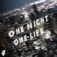 One Night One Life, Vol. 4 — сборник