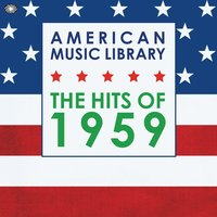 American Music Library: The Hits of 1959 — сборник
