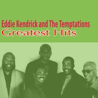 Greatest Hits — Eddie Kendricks, The Temptations