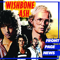Front Page News — Wishbone Ash
