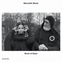 Book Of Days — Meredith Monk