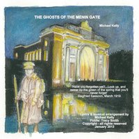 The Ghosts of the Menin Gate — Michael Kelly
