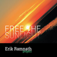 Free the Sunlight — Erik Ramnath Project
