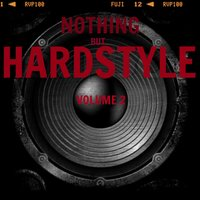 Nothing But Hardstyle, Vol. 2 — сборник
