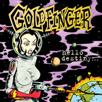 Hello Destiny — Goldfinger