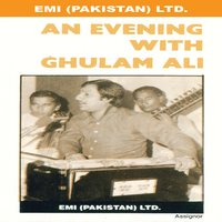 An Evening With Ghulam Ali — Ghulam Ali