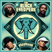 Elephunk — The Black Eyed Peas