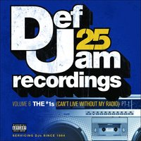 Def Jam 25, Vol. 6: THE # 1's Pt. 1 — сборник