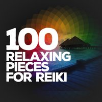100 Relaxing Pieces for Reiki — Reiki, Reiki Tribe, Reiki|Reiki Tribe